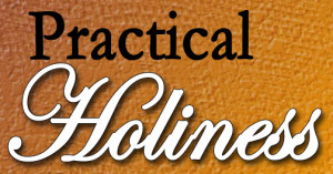 PracticalHoliness