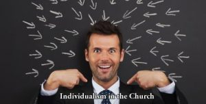 IndividualismInTheChurch